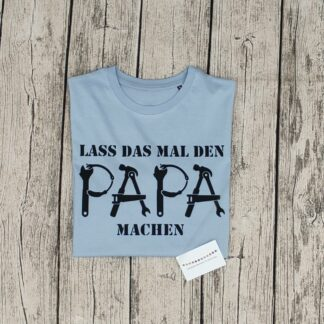 T-Shirt_lass_das_mal_den-Papa_machen